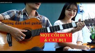 (GPT guitar school)  Bai 5,2 MỘT CÕI ĐI VỀ & CÁT BỤI