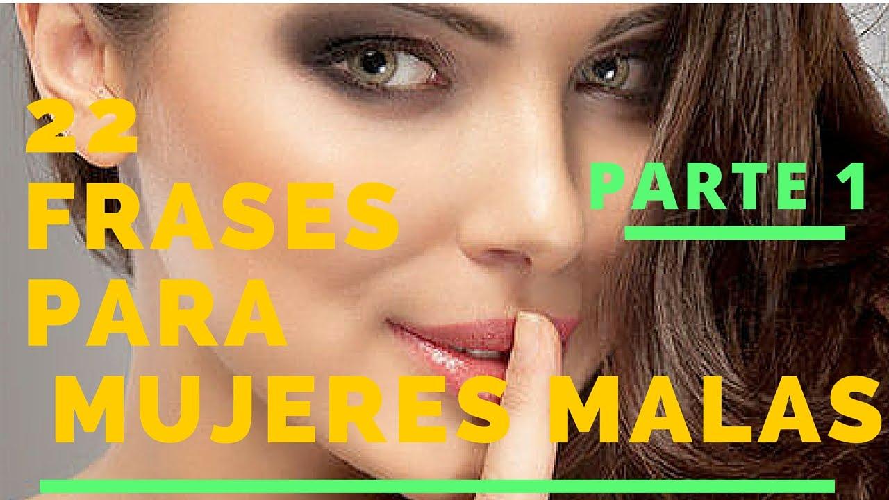 Frases Para Personas Serias: 22 Frases Para Mujeres Malas - Parte 1