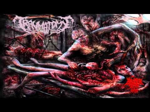 Traumatomy - Beneficial Amputation Excess Limbs (2014) {Full-EP}