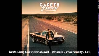 Gareth Emery Feat Christina Novelli - Dynamite (Jarnos Pumpstyle Edit)