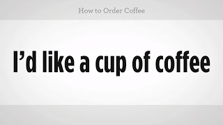 How to Order Coffee | Mandarin Chinese