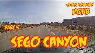 Part 5, Moab,  Sego Canyon,, Ghost town, cave houses, Anticline overlook. JKU XCountry 2018
