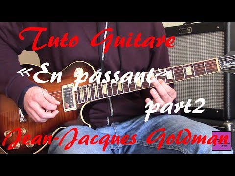 Tuto guitare - En passant Solos Part2 - Jean-Jacques Goldman +TAB