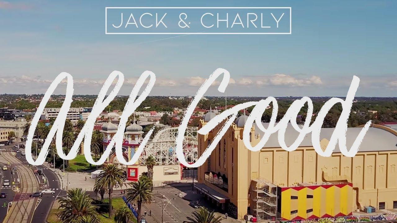 Jack & Charly - All Good