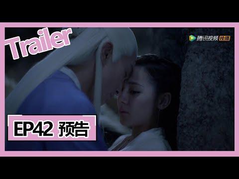 【三生三世枕上书 Eternal Love Of Dream】—— EP42预告Trailer