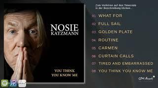Nosie Katzmann - You Think You Know Me (Albumtrailer)