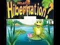 Hibernation Definition  for Kids  - Toddlers,Kindergarten,Preschoolers