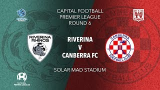 2019 Capital Football Premier League - U20's and 1st Grade Round 6 - Riverina Rhinos v Canberra FC