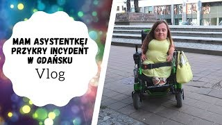 Mam Asystentkę! | Przykry incydent Osoby Niepełnosprawnej w Gdańsku | Vlog | Magdalena Augustynowicz