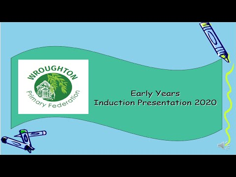 Early Years Induction Presentation 2020 - Wroughton Infant School