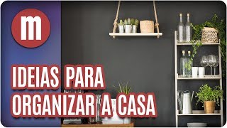 Ideias criativas para organizar a casa - Mulheres (24/11/17)
