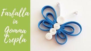 Tutorial: Farfalla di Gomma Crepla/Eva (SUB ENGS - DIY fommy butterfly)