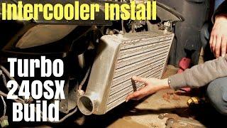 240sx Turbo Build | Part 3 | Intercooler & Piping Install