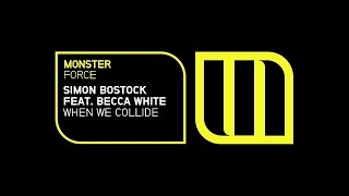Simon Bostock feat. Becca White - When We Collide (Original Mix - Preview)