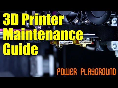 3D Printer Maintenance - ULTIMATE GUIDE
