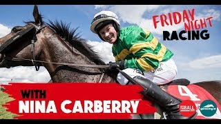 Friday Night Racing | Cheltenham Preview Special | Nina Carberry interview
