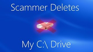 Repeat youtube video SCAMMER DELETES MY C:\ DRIVE! [Windows 9] ft. AwesomeOne554 (Tech Support Scams - EP. 15)