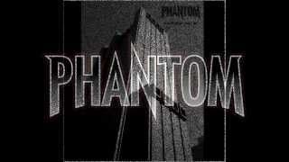 PHANTOM - The Powers That Be