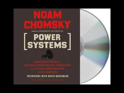 Power Systems by Noam Chomsky Audiobook Excerpt