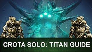 Destiny: Crota SOLO Guide / TITAN (Wurde gepatcht!) [Deutsch/German]
