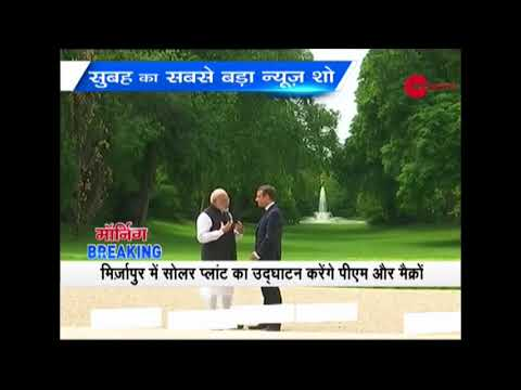 Morning Breaking: PM Modi, French President Macron to visit Varanasi today