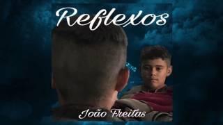 Baixar João Freitas - Reflexos