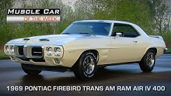 Muscle Car Of The Week Video Episode #106:  1969 Pontiac Trans-Am Ram Air IV 4-Speed