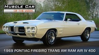 Muscle Car Of The Week Video Episode #106:  1969 Pontiac Trans-Am Ram Air IV 4-Speed