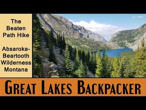 The Beaten Path Thru Hike - Absaroka-Beartooth Wilderness, Montana