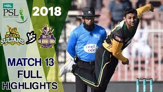 Full Highlights | Multan Sultan vs Quetta Gladiators  | Match 13 | 3rd March | HBL PSL 2018