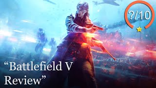 Battlefield V Review [PS4, Xbox One, & PC] (Video Game Video Review)
