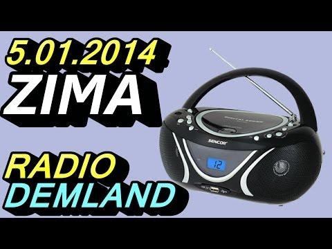 Zima - Radio Demland 05.01.2014