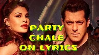 Party Chale On Lyrics – Race 3 | Party Chale on lyric Full Songs