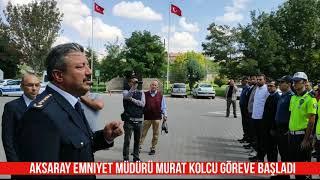 Aksaray Emniyet Müdürü Murat Kolcu