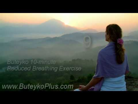 Buteyko 10-minute Reduced Breathing Exercise