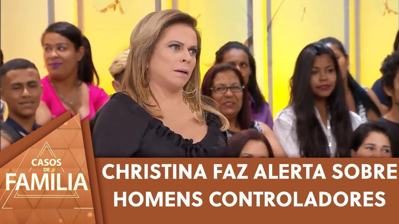 Christina Rocha faz alerta sobre homens controladores | Casos de Família