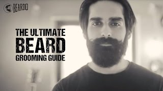 The Ultimate Beard Grooming Guide By Beardo