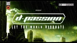 D-Passion & Promo @ Let The World Resonate 12-01-2013