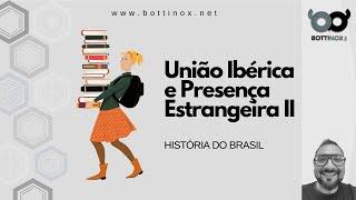 União Ibérica PARTE 2