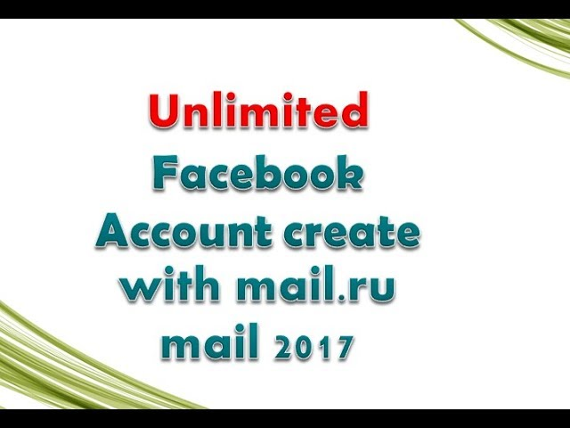 How to create a mail ru account with unlimited facebook id create