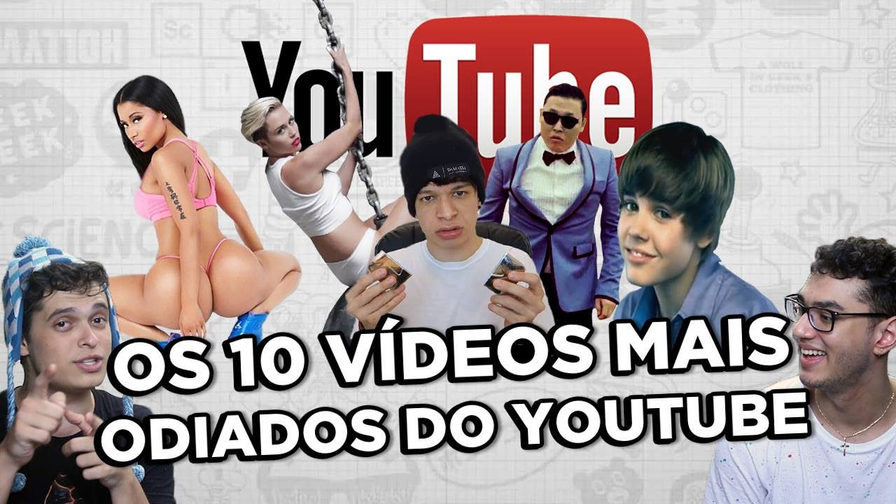 Os 10 vídeos mais odiados do YouTube