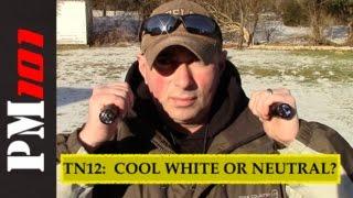 FAQ: Cool White or Neutral LED (Thrunite TN12)? - Preparedmind101