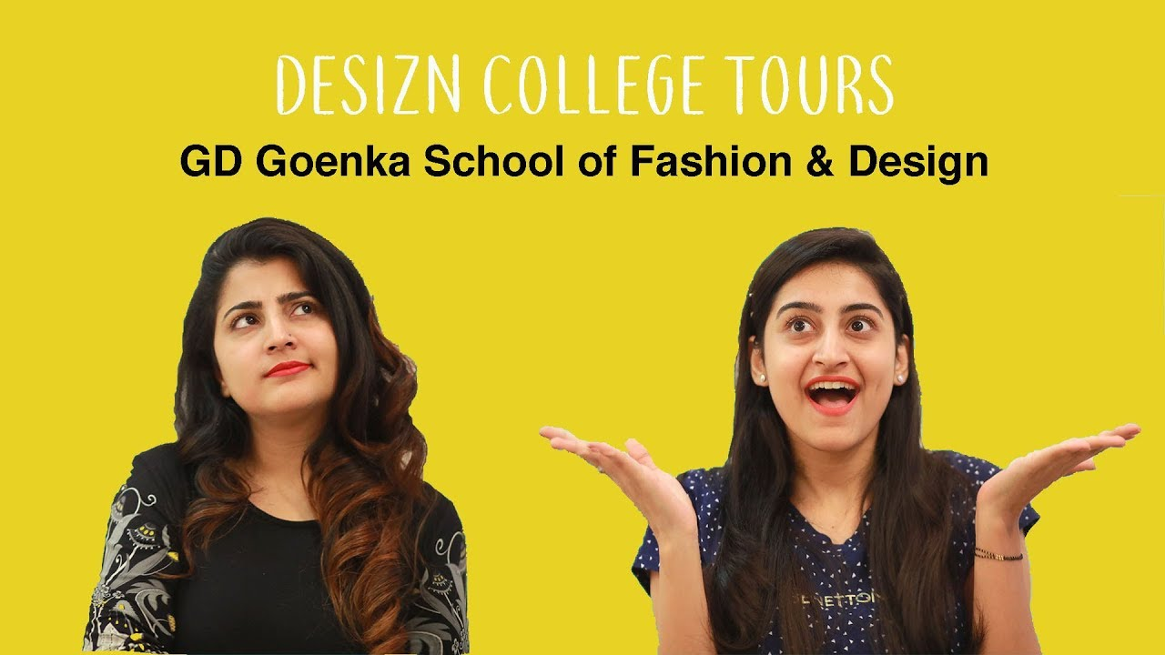 Desizn College Tours Gd Goenka School Of Fashion And Design Sofd Youtube