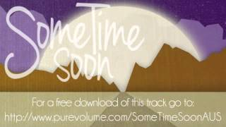 Some Time Soon - Chart Topper