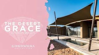 The Desert Grace Opening in 120 Days