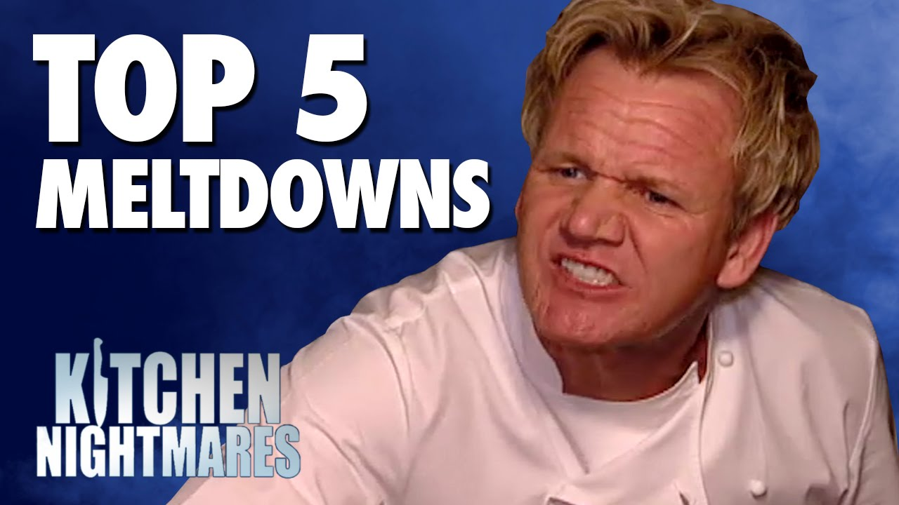 Secret Garden Kitchen Nightmares Gordon Ramsays Top 5 Meltdowns Kitchen Nightmares Youtube