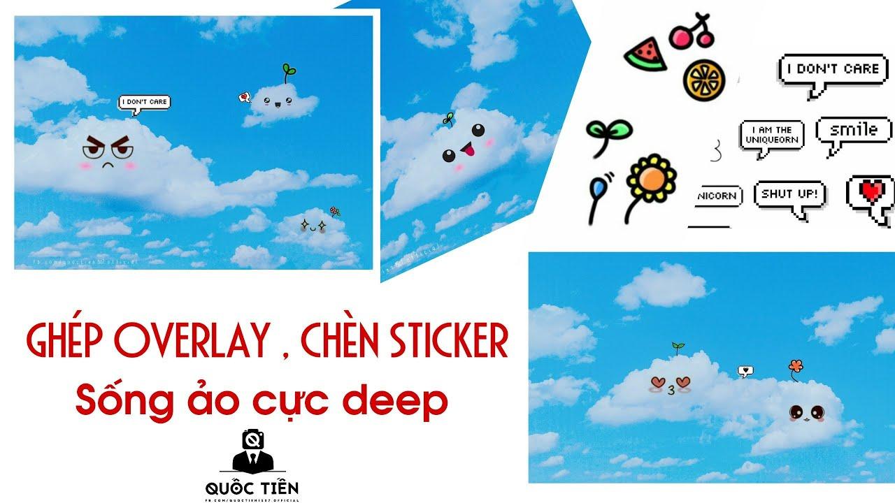 📷68 PicsArt thần thánh - Hướng dẫn ghép ảnh mây chèn sticker - Overlay cực cute 😍