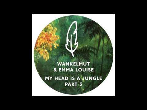Wankelmut & Emma Louise - My Head Is A Jungle (MK Trouble Dub)