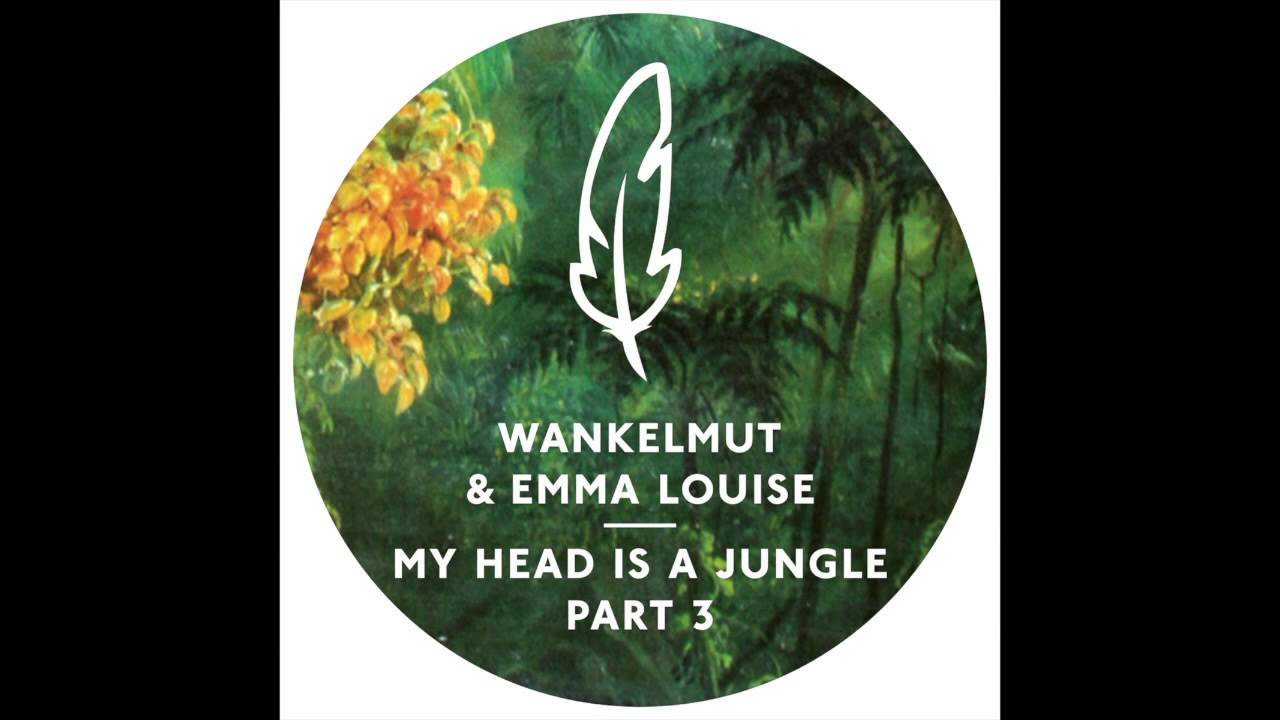 Wankelmut & Emma Louise - My Head Is A Jungle (MK Trouble Dub)