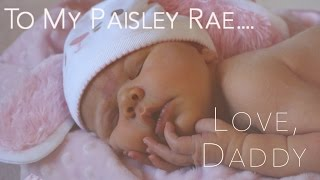 To My Paisley Rae... Thumbnail